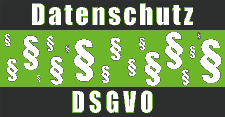 Datenschutz Grundverordnung - DSGVO