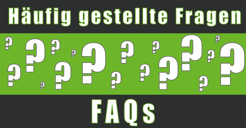 FAQs - Häufig gestellte Fragen.